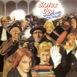 Status Quo - Whatever You Want