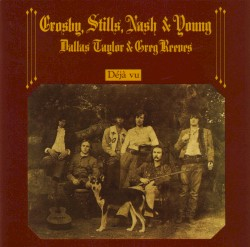 Crosby, Stills, Nash & Young - Our House - Remastered