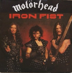 271. Motörhead - Iron Fist