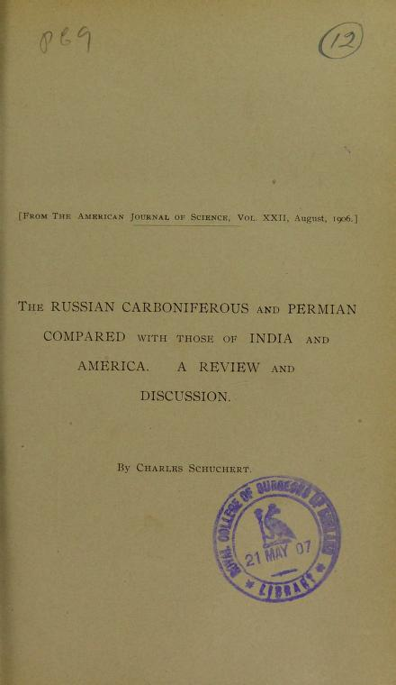The Russian Carboniferous and Permian compared with those of India and America by Charles Schuchert