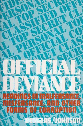 Official deviance by Jack D. Douglas, John M. Johnson.