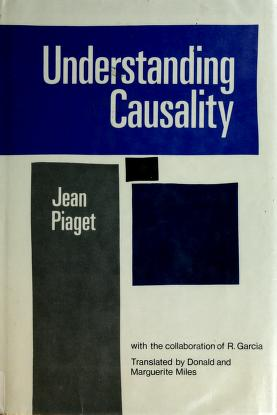 Cover of: Understanding causality   Jean Piaget